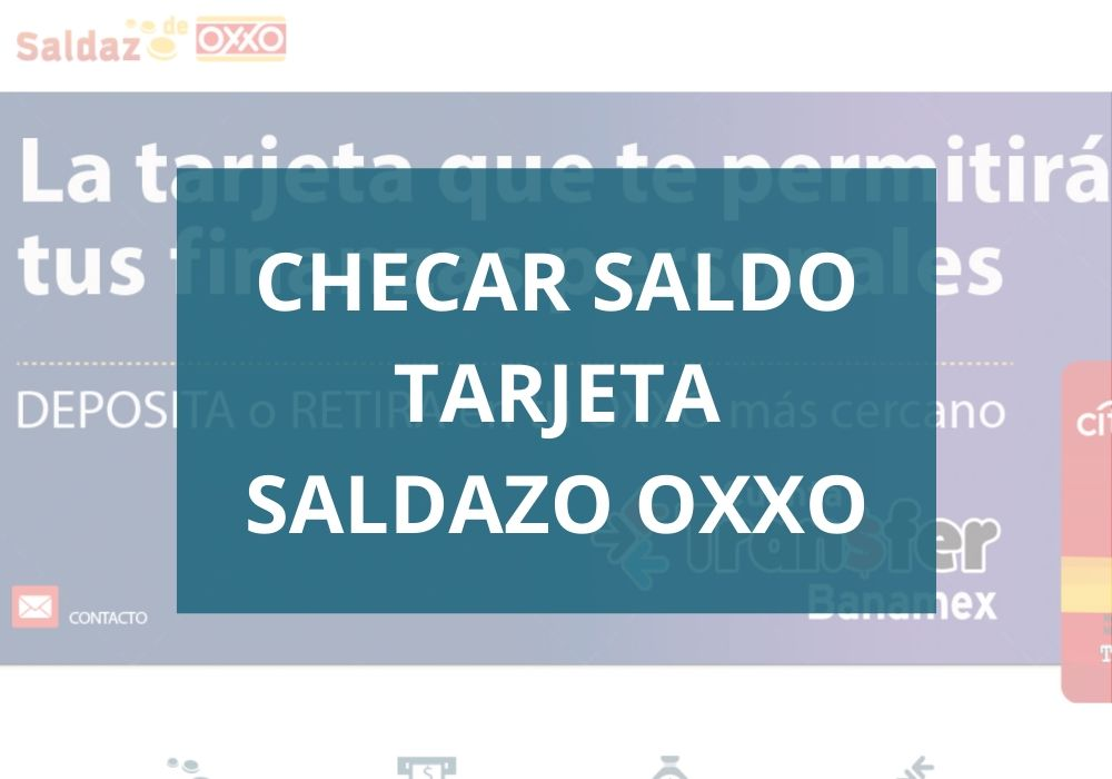 Cómo checar saldo tarjeta Saldazo Oxxo