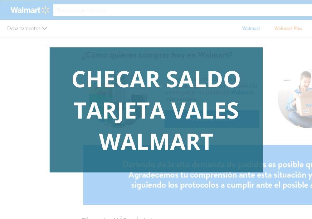 Cómo checar tarjeta Vales de Walmart