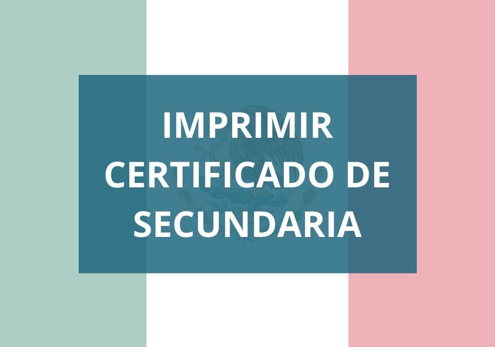 Imprimir Certificado de Secundaria SEP