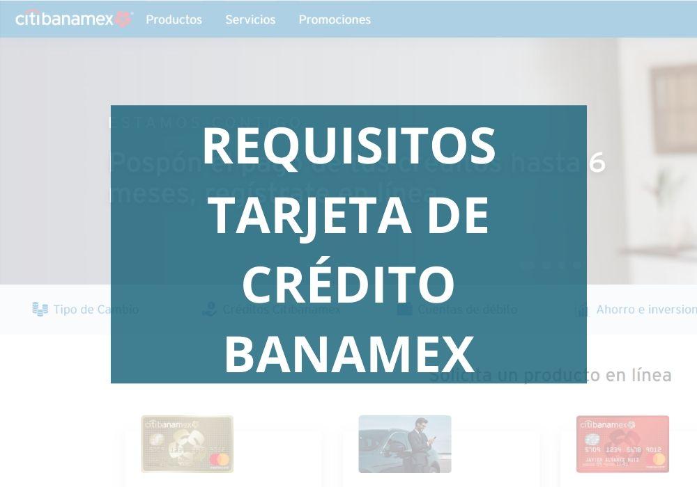 Requisitos tarjeta de credito banamex