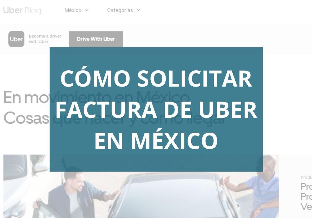 Cómo solicitar factura de Uber en México