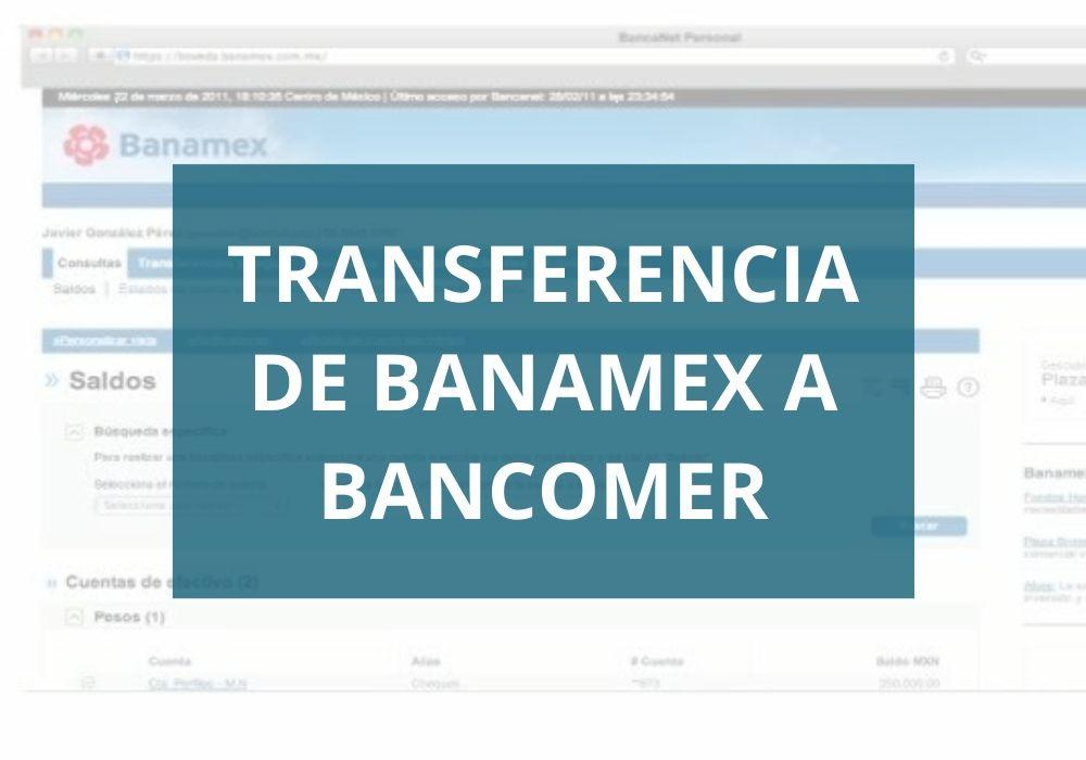 Transferencia Banamex a Bancomer