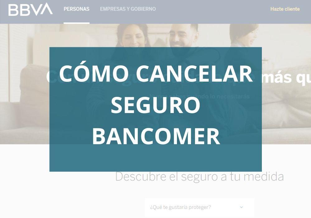 Cómo cancelar un Seguro Bancomer