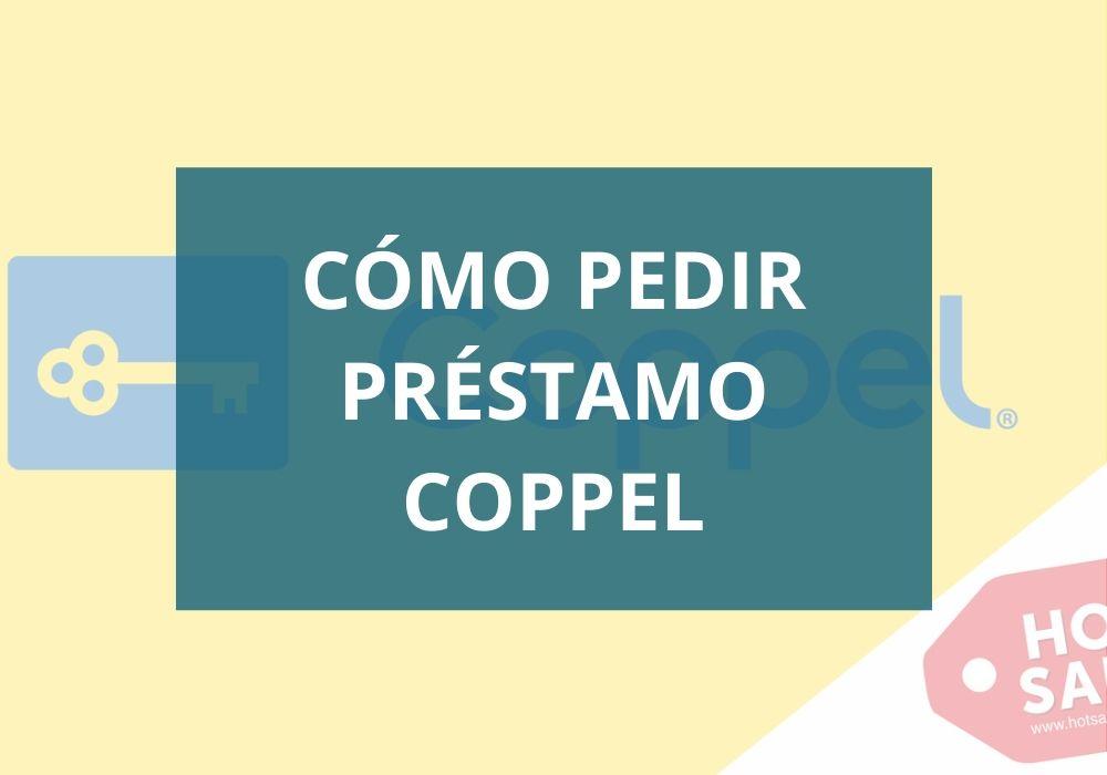 Cómo pedir préstamo Coppel