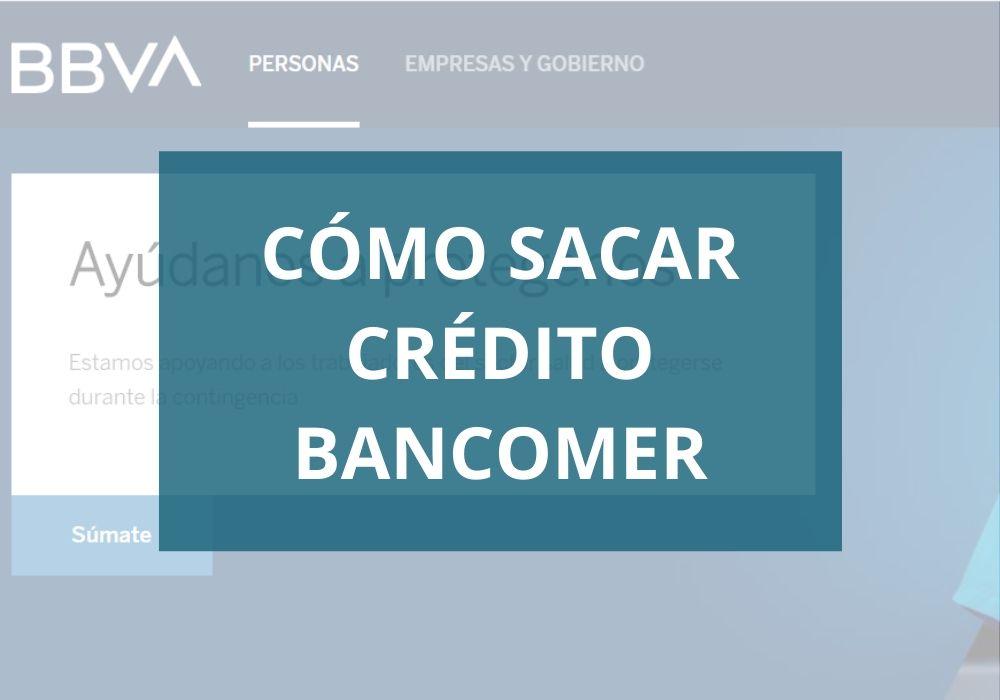 Cómo sacar crédito bancomer