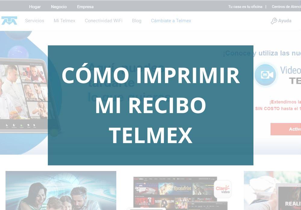 Cómo imprimir mi recibo Telmex