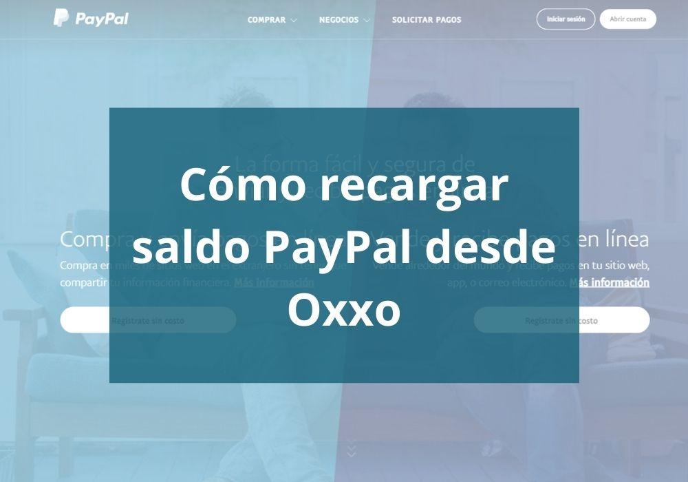 Cómo depositar en Paypal en Oxxo