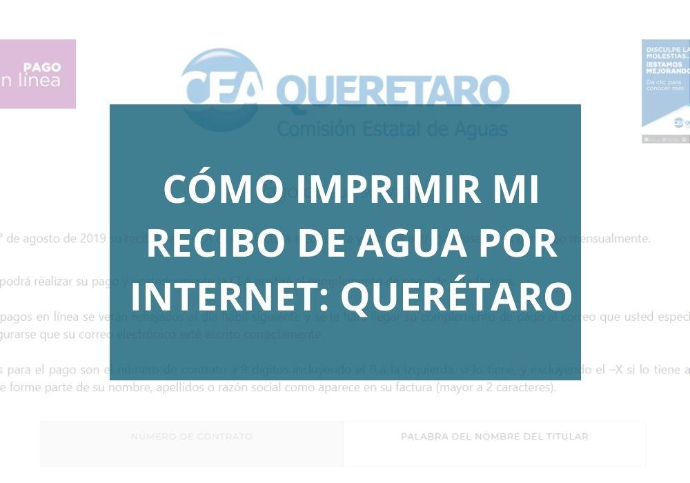 Cómo imprimir mi recibo de agua por internet: Querétaro
