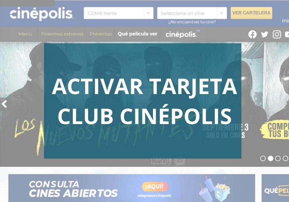 Activar tarjeta club cinépolis