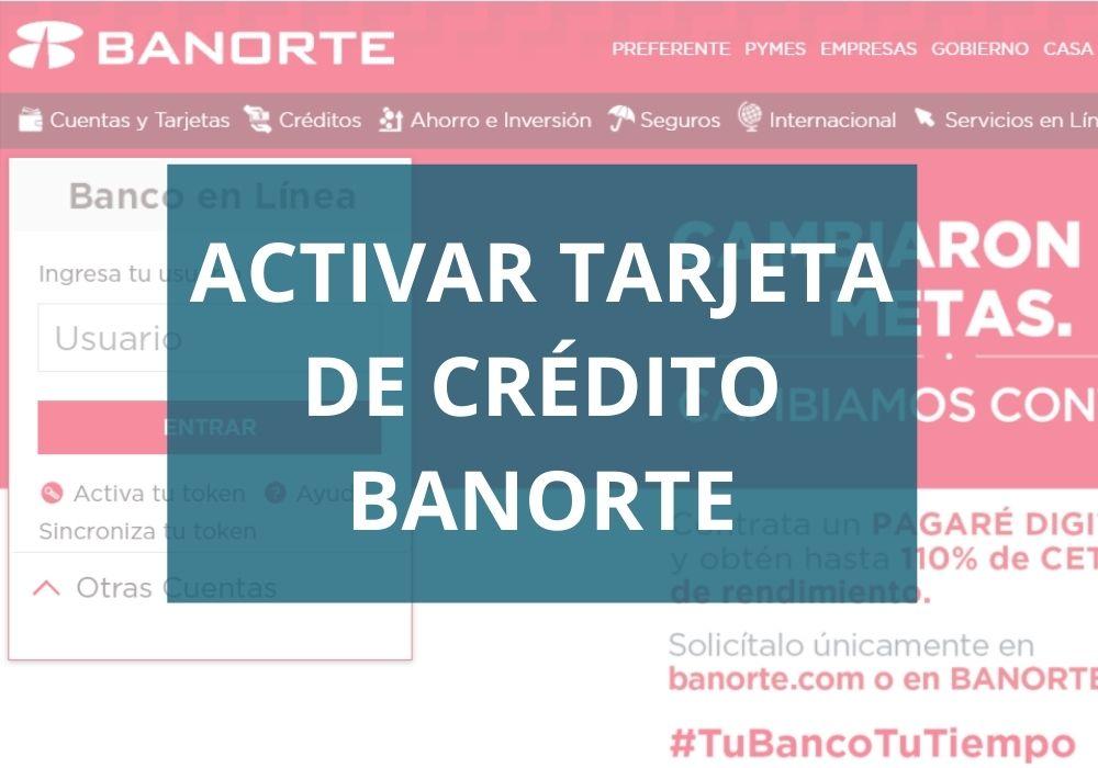 Activar tarjeta de crédito Banorte
