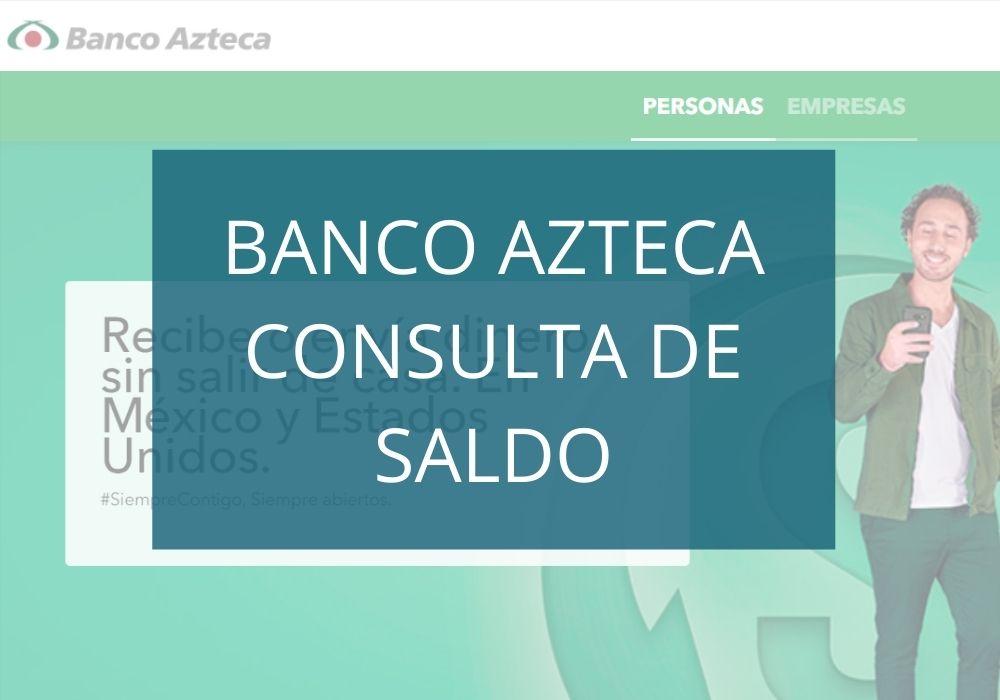 www.bancoazteca.com consulta de saldo