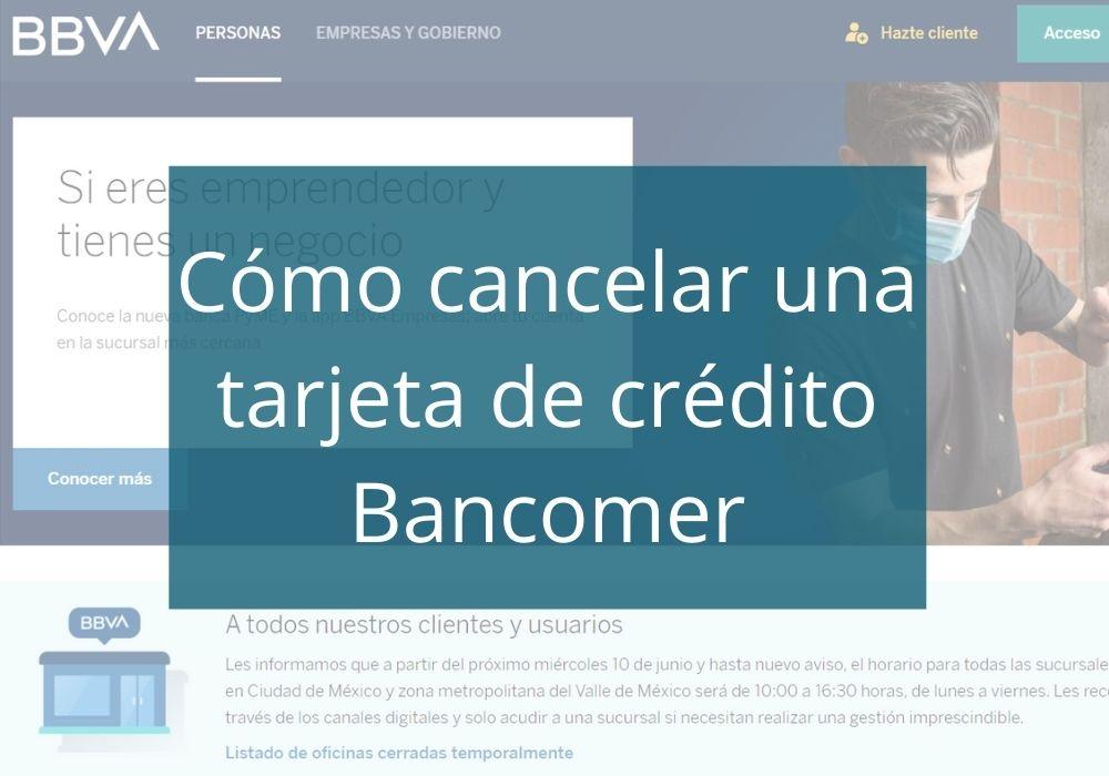Cómo cancelar tarjeta de crédito Bancomer