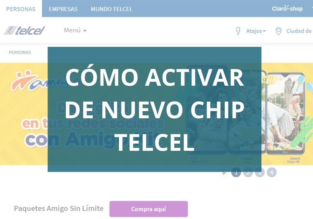 Cómo activar de nuevo chip Telcel