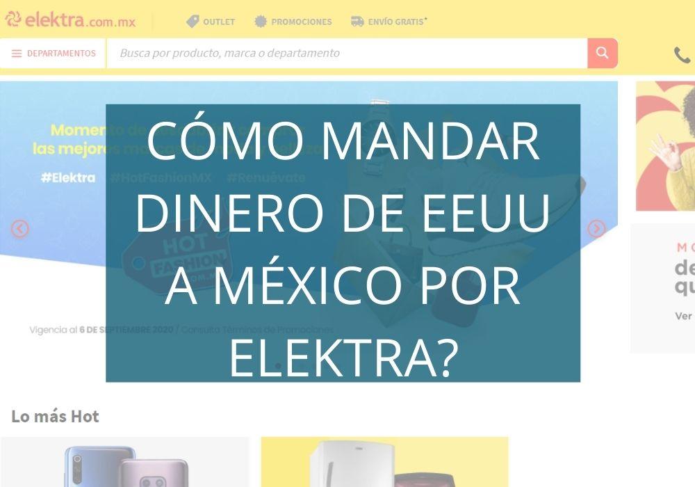 Cómo mandar dinero de EEUU a México por Elektra