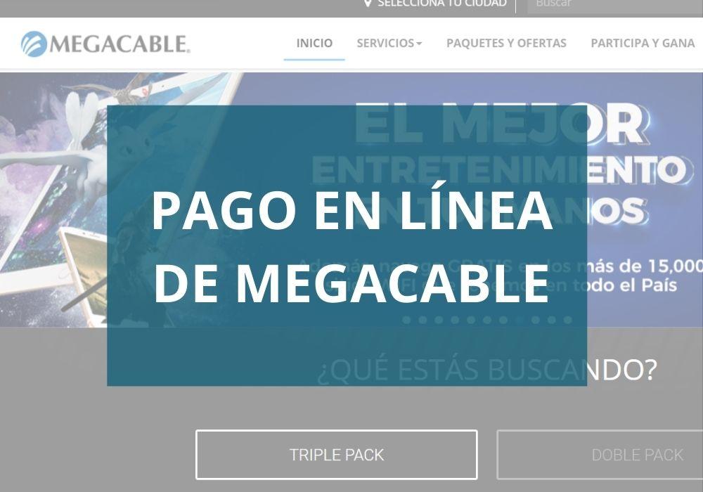 Pago en línea de Megacable
