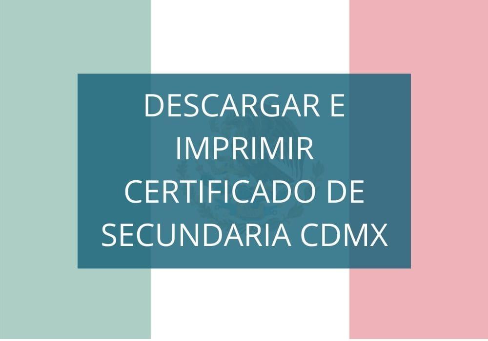 Descargar certificado de Secundaria CDMX