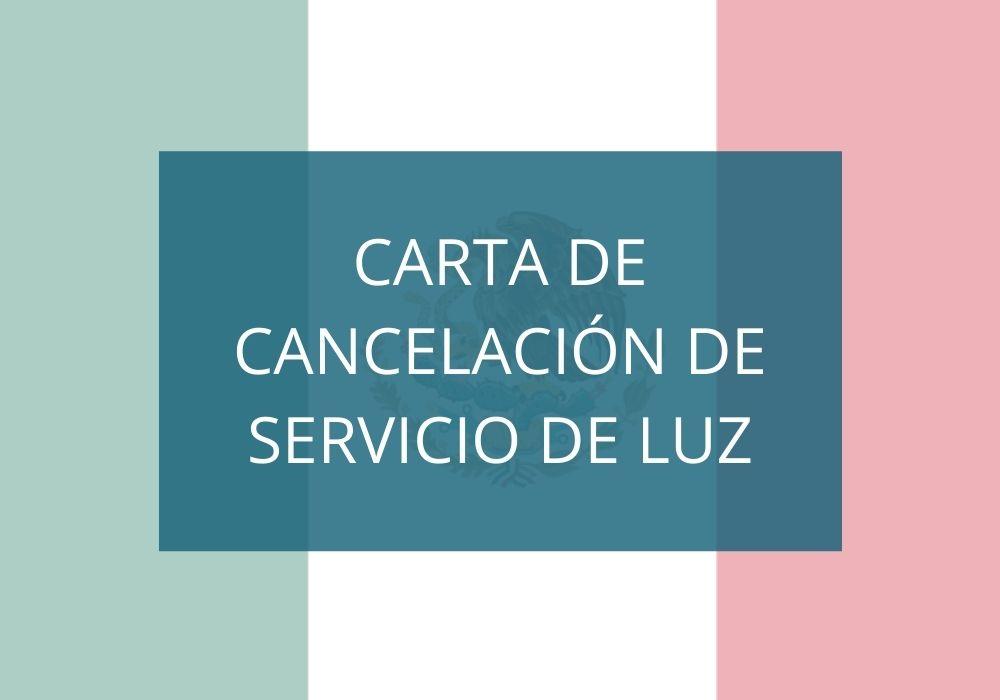 Carta de cancelación de servicio de luz