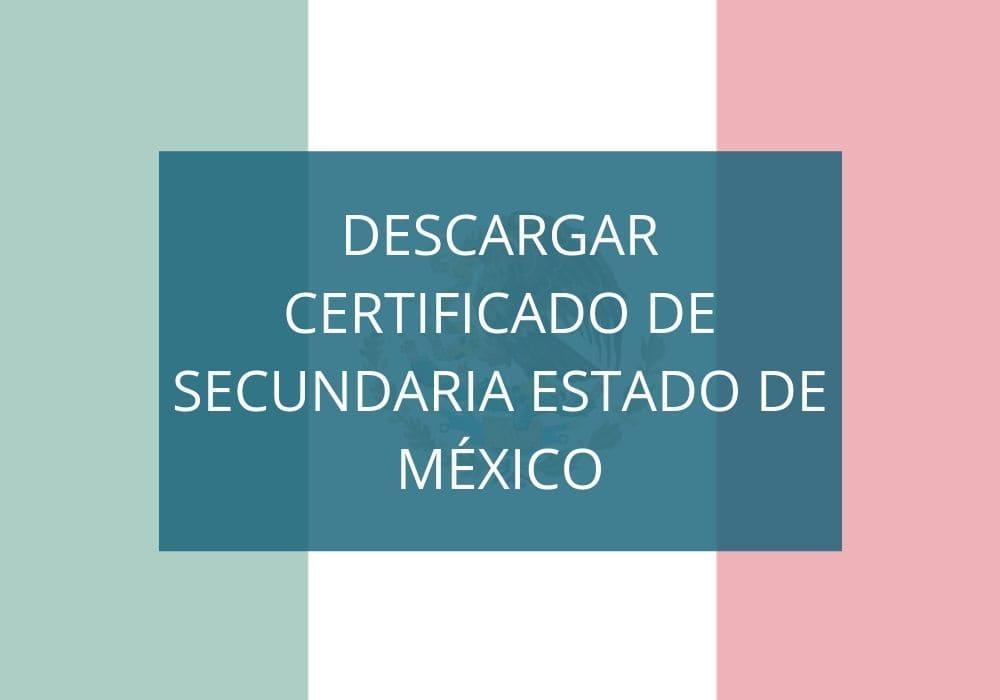 Descargar certificado de secundaria Estado de México