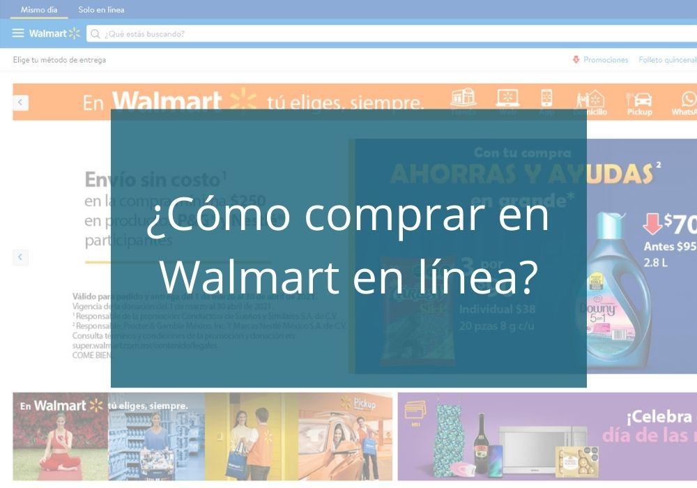 ¿Cómo comprar en Walmart en línea?