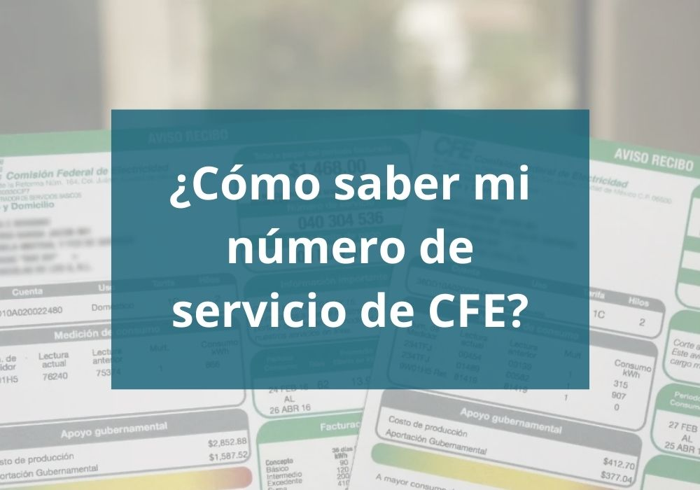 Cómo saber mi número de servicio de CFE