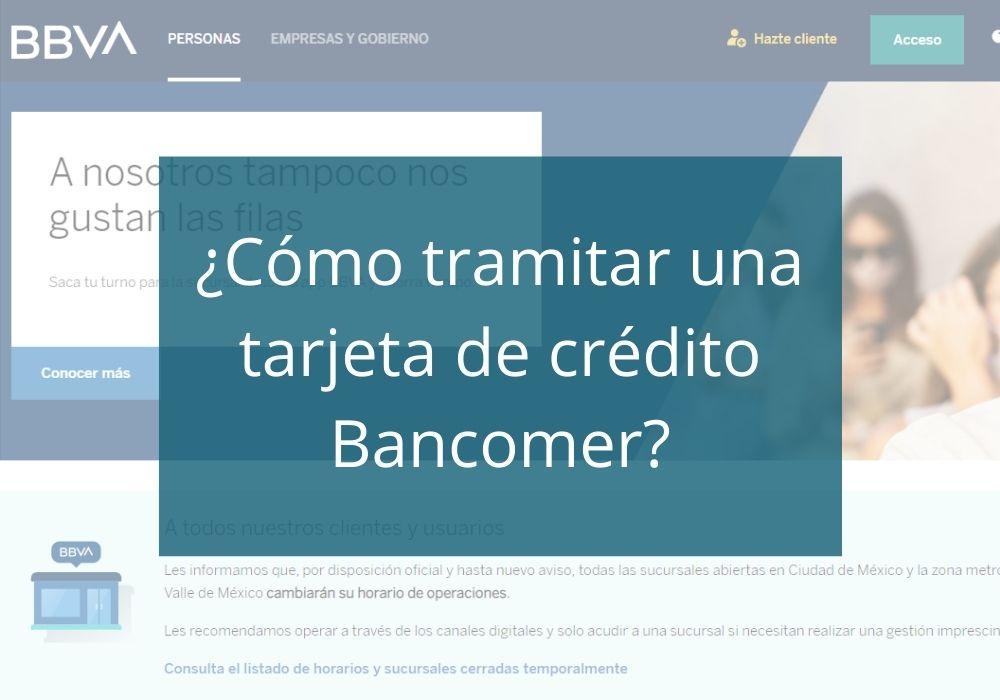 ¿Cómo tramitar una tarjeta de crédito Bancomer?